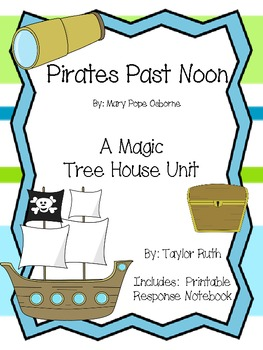 Pirates Past Noon: A Magic Tree House Study (22 Pages)