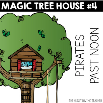 Magic Tree House: Pirates Past Noon Guide