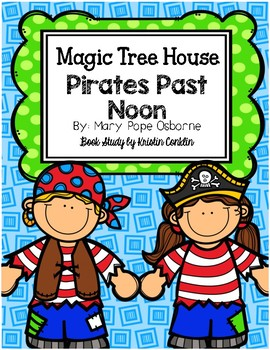 Magic Tree House #4 Pirates Past Noon
