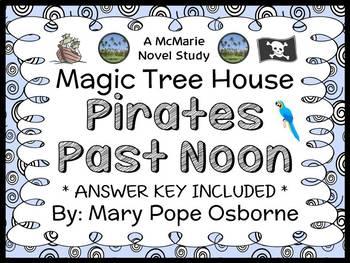 Pirates Past Noon : Magic Tree House #4 (Osborne) Novel Study / Comprehension