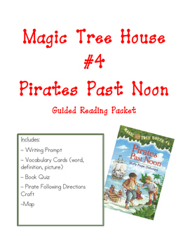 Pirates Past Noon: Magic Tree House #4 Reading Packet