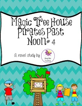 Pirates Past Noon Magic Tree House Book # 4 Novel Study