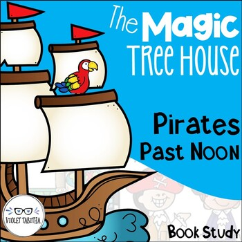 Pirates Past Noon Guided Reading Magic Tree House Unit