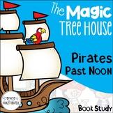 Magic Tree House Pirates Past Noon Book Unit