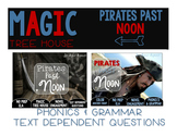 Pirates Past Noon NO PREP and Text Dependent Questions BUNDLE