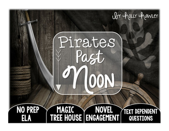 Pirates Past Noon: Text Dependent Questions