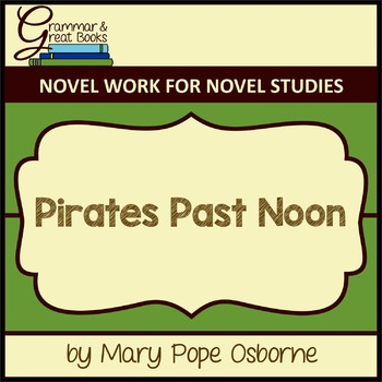 Pirates Past Noon (The Magic Tree House Series): CCSS-Alig