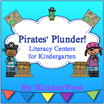 Pirates' Plunder - Literacy Centers for Kindergarten with a Pirate Theme