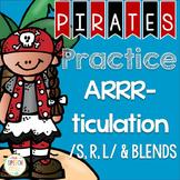 Pirates Practice ARRR-ticulation /S, R, L, Blends/