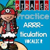 Pirates Practice ARRR-ticulation Vocalic R Freebie