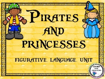Pirates & Princesses - Figurative Language Unit