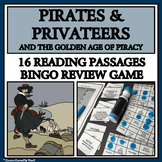 PIRATES, PRIVATEERS, AND THE GOLDEN AGE OF PIRACY - Reading Passages and Bingo