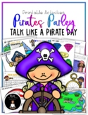 Pirates and Parrots: Talk Like a Pirate Day Activities