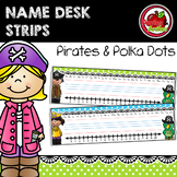 Pirates and Polka Dots Decor: Desk Name Strips