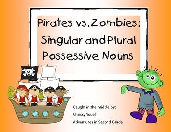Pirates vs. Zombies:  Singular and Plural Possessives