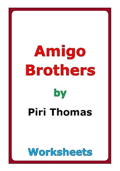 "Piri Thomas ""Amigo Brothers"" worksheets by Peter D 