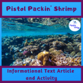 Pistol Packin' Shrimp Informational Text and Activity
