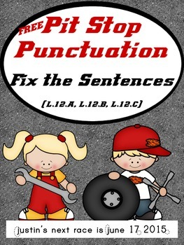 Pit Stop Punctuation Practice - Fix the Sentences (L.1.2A, L.1.2B, L.1.2C) Free