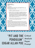 Pit and the Pendulum Critical Analysis Paper Prompt