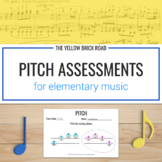 Pitch Assessments for Music