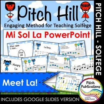 Pitch Hill: Introduce La {POWERPOINT} - Practice Mi Sol La