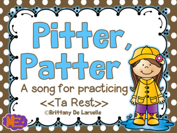 Pitter, Patter - A Song & Game to Practice Quarter Rest