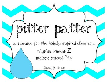 Pitter Patter: Rhythm and Melody Slides for the Kodaly Classroom