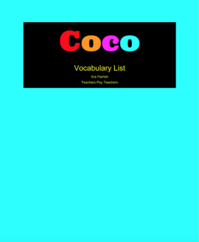 Pixar's Film Coco - Vocabulary List