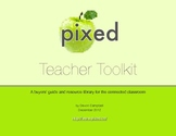 Pixed Teacher Toolkit: A buyers' guide and resource library for classroom tech