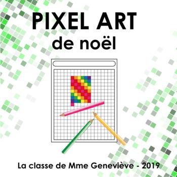 Pixel Art De Noel L Art Du Pixel By La Classe De Mme Genevieve
