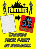 Pixel Color by Number - Carbide - FORTNITE - Busy / Sub Work