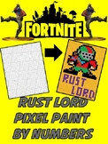 Pixel Color by Number - Rust Lord - FORTNITE - Busy / Sub Work