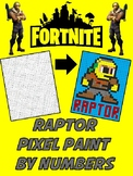 Pixel Color by Number - Raptor - FORTNITE - Busy / Sub Work