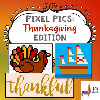Pixel Pics: Thanksgiving Edition