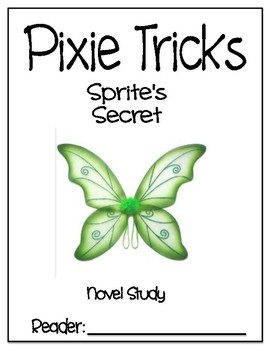 Pixie Tricks - Sprite's Secret Novel Study - DRA 24