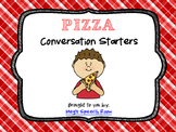 Pizza Conversation Starters