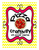 Pizza Craftivity with curricular connections