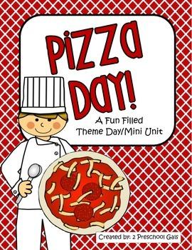 Pizza Day: A Fun Filled Theme Day/Mini Unit