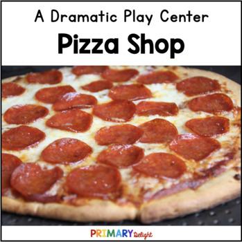 Pizza Restaurant Dramatic Play Center