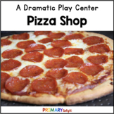 Pizza Restaurant Dramatic Play Center