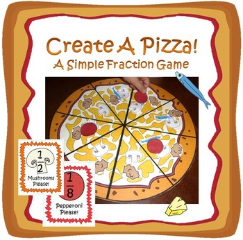 Pizza Fraction Game- Create a Pizza!