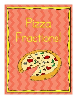 Pizza Fractions - Complete Activity Set (1st, 2nd, or 3rd grade)