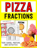 Pizza Fractions - Posters, Task Cards, and Activities