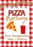 Pizza Fractions- Room Transformation