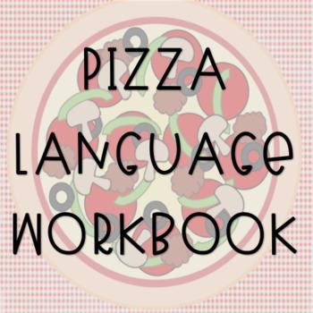 Pizza Language Workbook