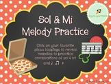 Pizza Melody Practice: Sol & Mi