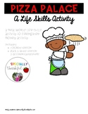 Pizza Palace Life Skills Activity
