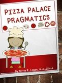 Pizza Palace!! Pragmatics and Social Skills