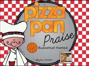 Classroom Management - Pizza Pan Praise {basketball}