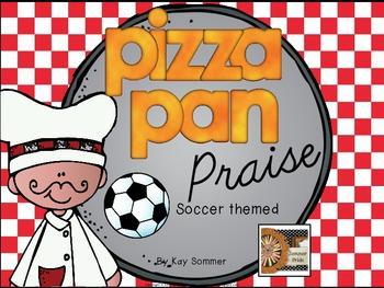 Classroom Management - Pizza Pan Praise {soccer}